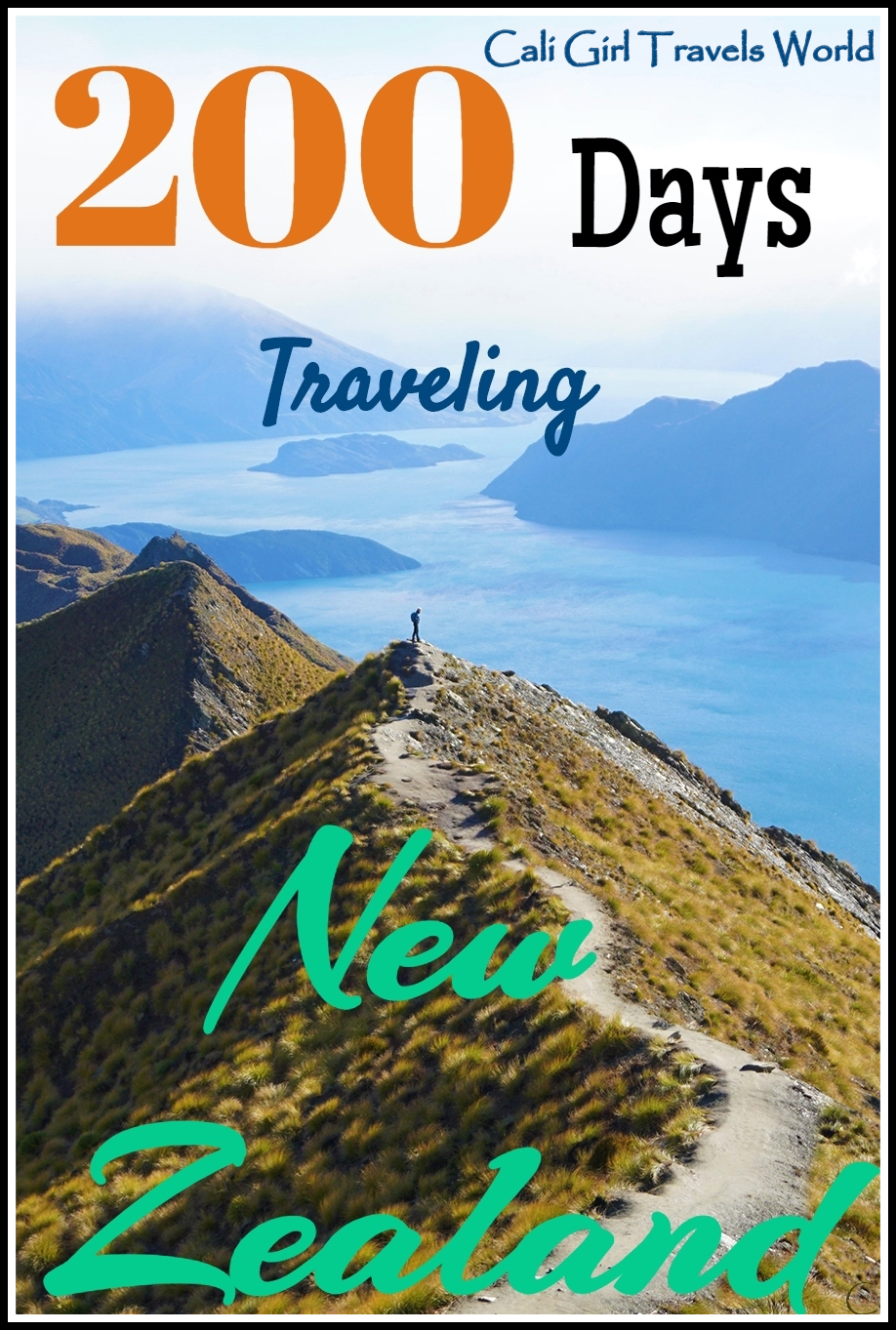 Pin 200 days traveling around New Zealand