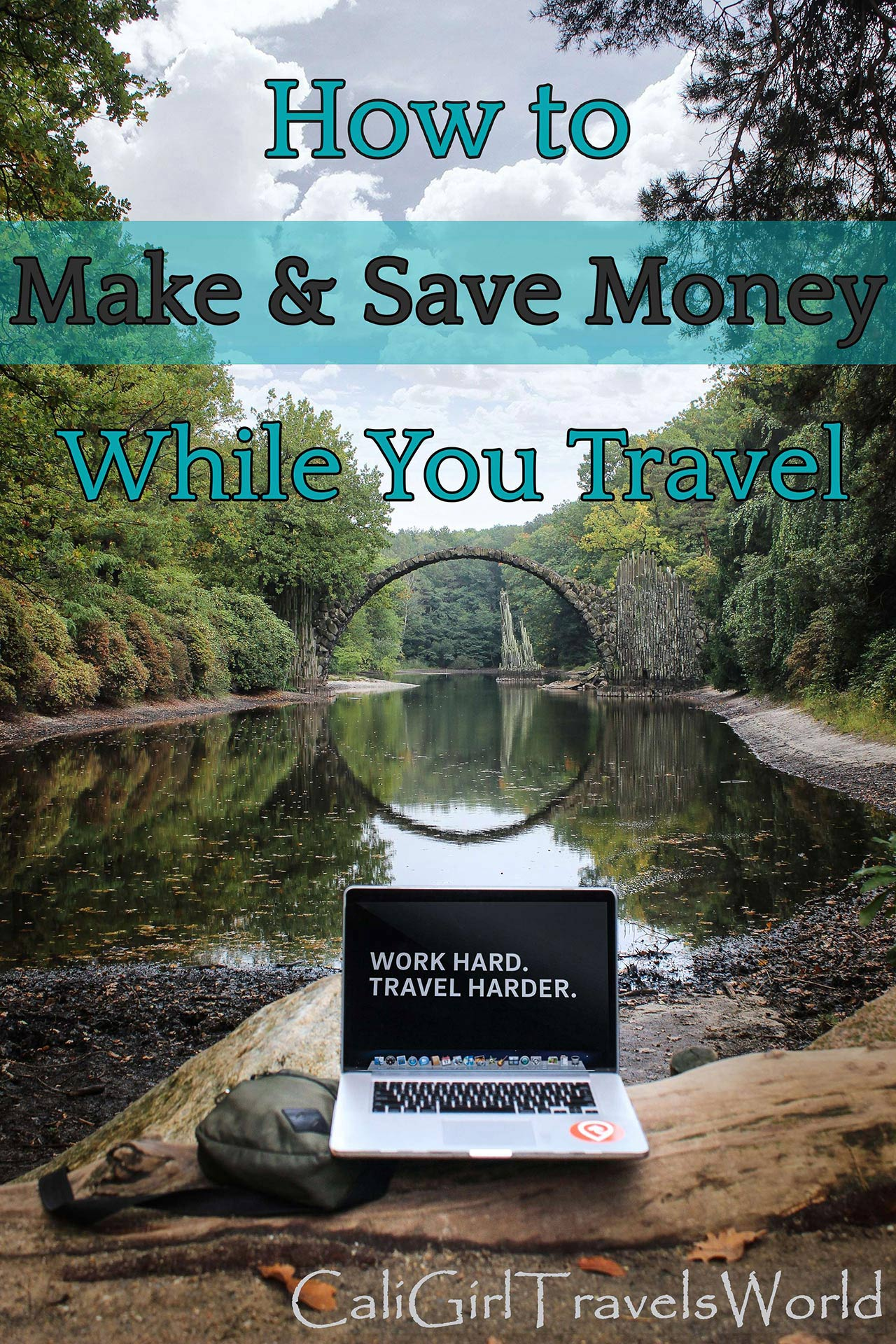 "Pin for the article ""How to Make and Save Money while you travel"""