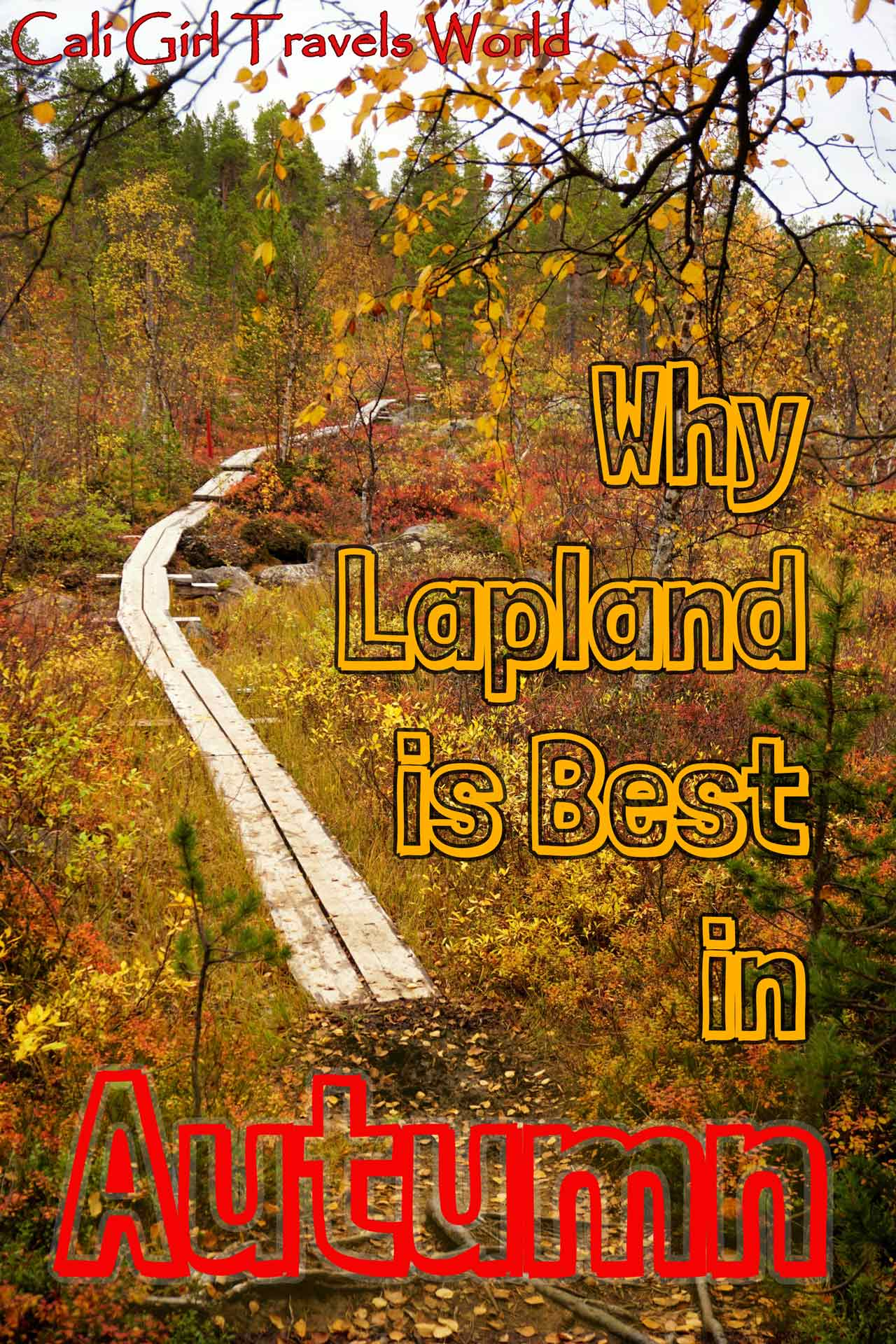 Pinterest Pin for a travel blog article about Lapland, Finland in autumn