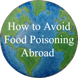How to avoid food poisoning abroad article