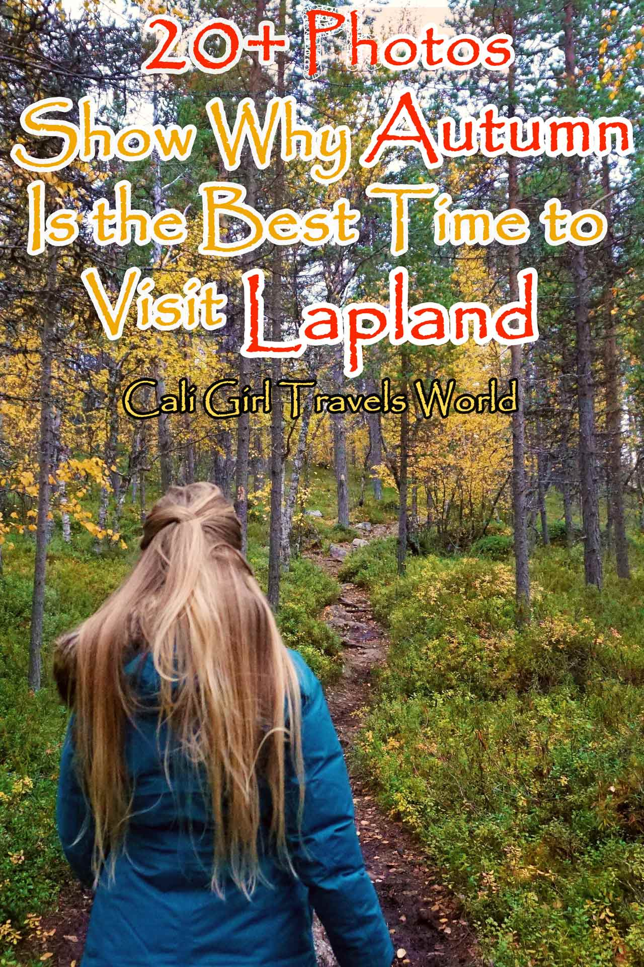 Pinterest Pin for travel blog article about Lapland, Finland in Autumn
