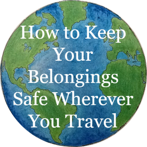 How to keep your belongings safe wherever you travel, article