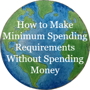 How to make minimum spending requirements without spending money, article